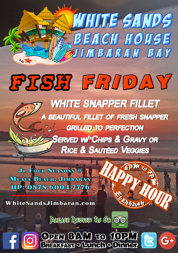 White Sands Beach House Jimbaran Fish Fridays